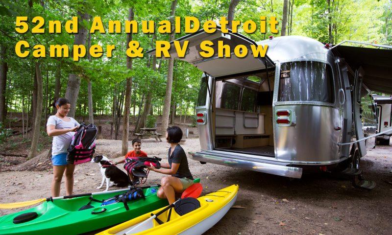 52nd Annual Detroit Camper & RV Show