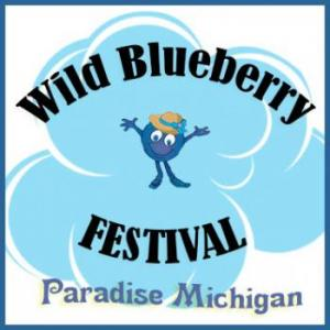 30th Annual Wild Blueberry Festival - Paradise, MI @ Various locations in Downtown Paradise | Paradise | Michigan | United States