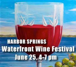 9th Annual Waterfront Wine Festival - Harbor Springs, MI @ Park Next to Harbor Springs Harbormaster | Harbor Springs | Michigan | United States