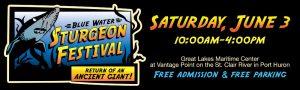 2016 Blue Water Sturgeon Festival - Port Huron, MI @ Great Lakes Maritime Center  | Port Huron | Michigan | United States