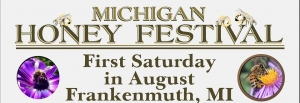 Annual Michigan Honey Festival 2019 @ Harvey Kern Pavilion | Frankenmuth | Michigan | United States