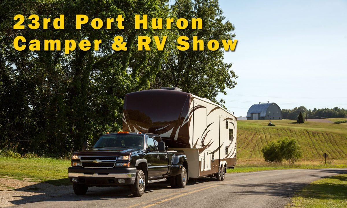 23rd Port Huron Camper & RV Show