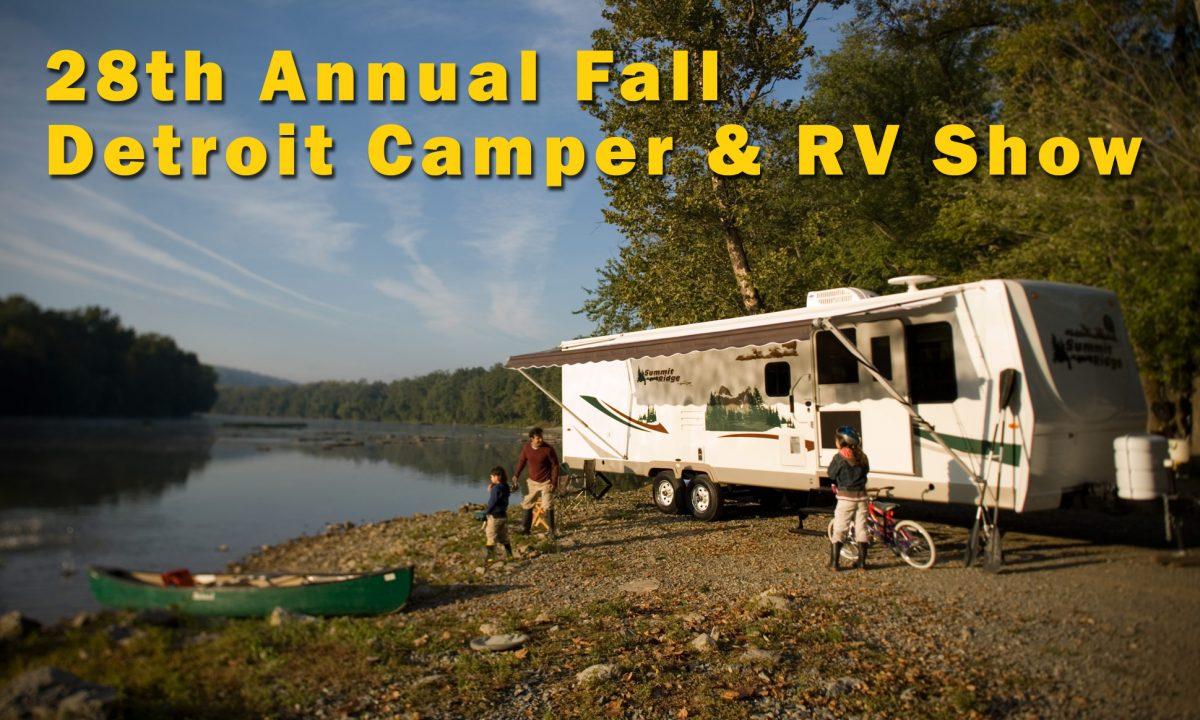 28th Annual Fall Detroit Camper & RV Show